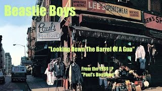 "BEASTIE BOYS ""Looking Down The Barrel Of A Gun"" (1989)"