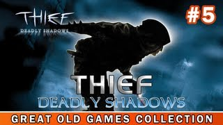 Thief Deadly Shadows - Gameplay PC | HD (Great Old Games Collection #5)