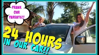 24 HOURS OVERNIGHT CHALLENGE IN OUR CAR || Taylor and Vanessa