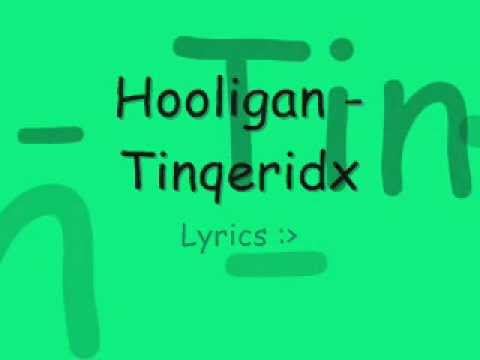 Hooligan - Tinqeridx Lyrics