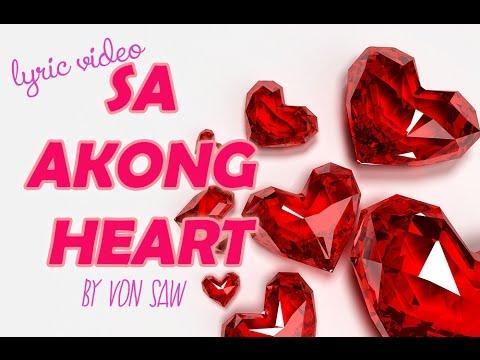 Sa Akong Heart (Lyrics Video)- Bisaya Song By Von Saw (Sing-a-long)