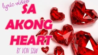 Sa Akong Heart (Lyrics Video)- Bisaya Song by Von Saw (Sing-a-long)
