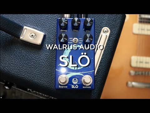 Walrus Audio Slö Demo | The Ambient Reverb You've Been Waiting For