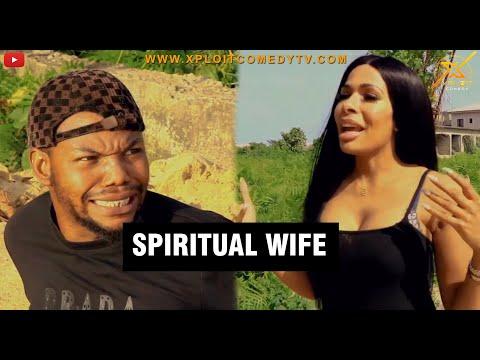 image of SPIRITUAL WIFE (XPLOIT COMEDY) xploit comedy mp4