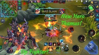 New Hero Thamus OP Fighter! Lava Burn Everything.