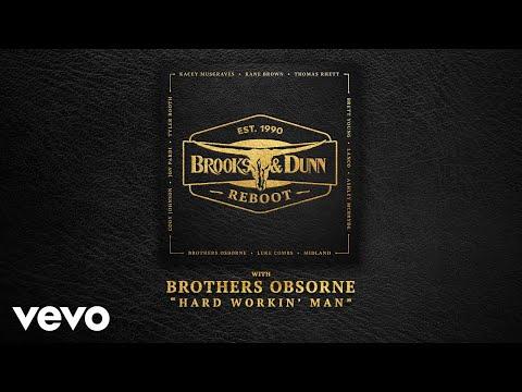 Brooks & Dunn, Brothers Osborne - Hard Workin' Man (with Brothers Osborne [Audio])