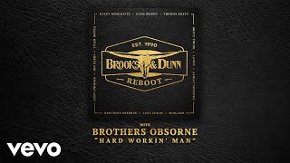 Brooks & Dunn, Brothers Osborne - Hard Workin' Man (with Brothers Osborne [Audio])