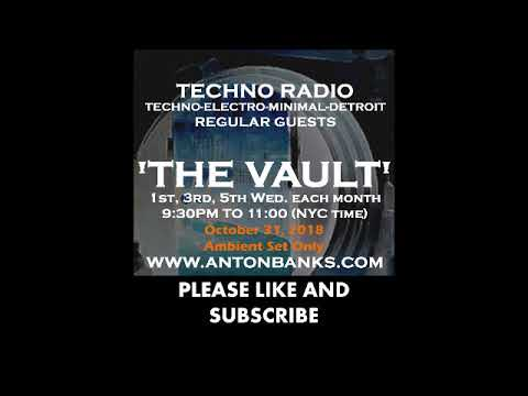 The Vault Radio Show (Ambient Mix) with Anton Banks - October 31, 2018