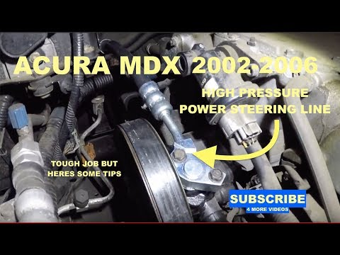 How to replace high pressure power steering line on 2002-2006 Acura MDX
