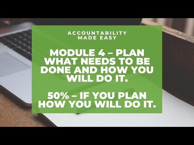 Accountability Made Easy - Module 4