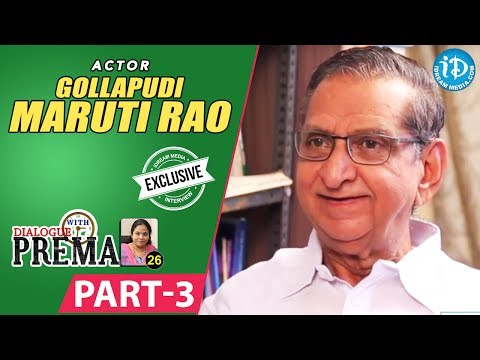 Gollapudi Maruti Rao Exclusive Interview Part #3 || Dialogue With Prema || Celebration Of Life