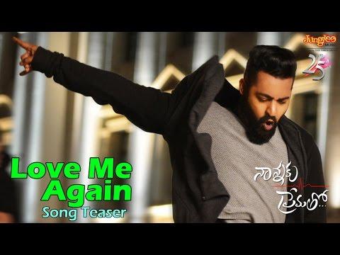 Love Me Again Song Teaser | Nannaku Prematho | Jr | DSP | Rakul Preet