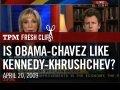 Is Obama Chavez Like Kennedy Khrushchev mp3