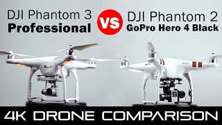 DJI Phantom 3 Professional vs Phantom 2 With GoPro Hero 4 Black - 4k Drone Comparison