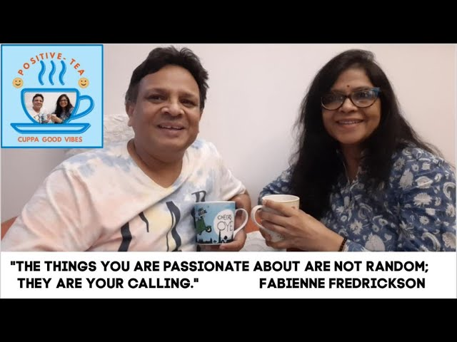 Positivetea Ep 1🆕Follow Your Passion 👉 How To Find Your Passion Watch Video