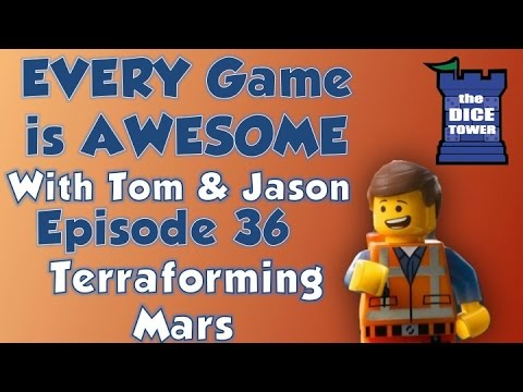 Every Game is Awesome 36: Terraforming Mars