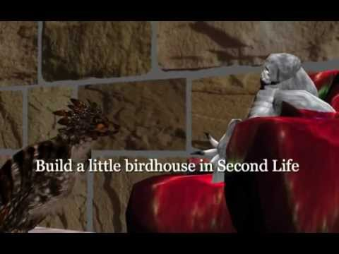 Build a little birdhouse in Second Life