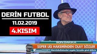 (..) Derin Futbol 11 Şubat 2019 Kısım 4/6 - Beyaz TV