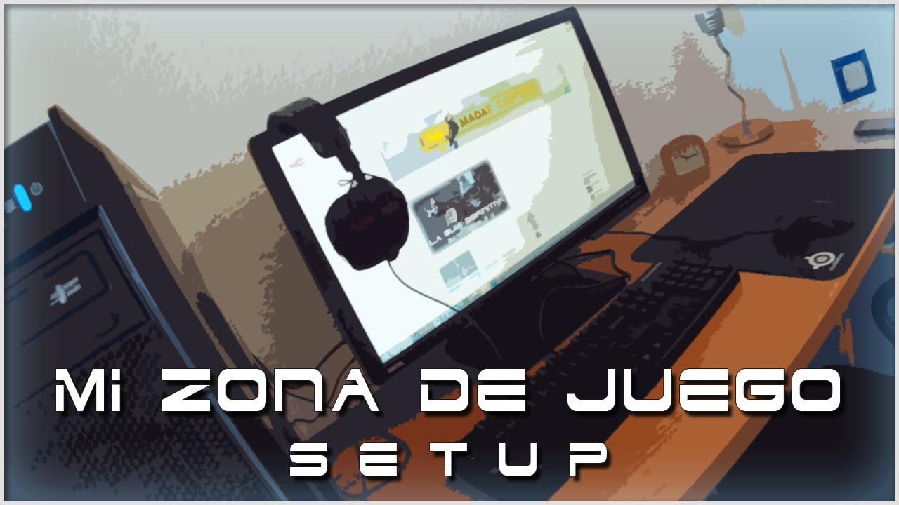 ¡MI ZONA DE JUEGO!   SETUP - YouTube - photo#15