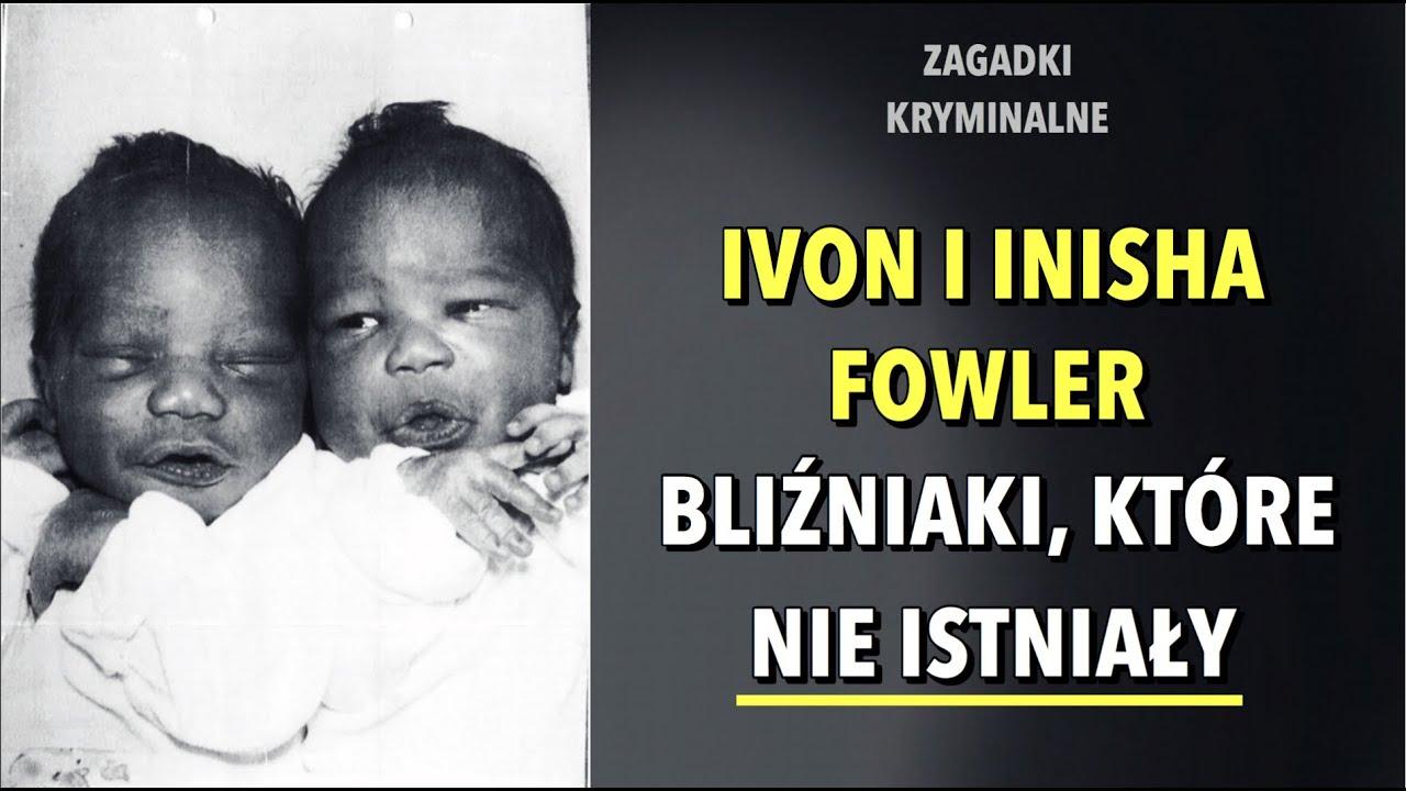 BLIŹNIAKI IVON I INISHA FOWLER | KAROLINA ANNA