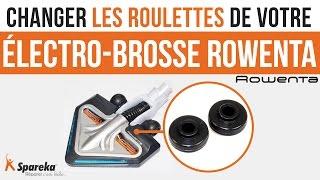 Comment changer les roulettes de votre électro brosse Rowenta ?