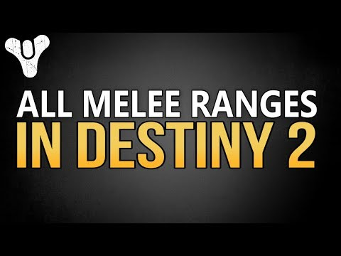 All Melee Ranges in Destiny 2 (Incl. Stormcaller, Deadly Reach, Synthocepts Gauntlets)