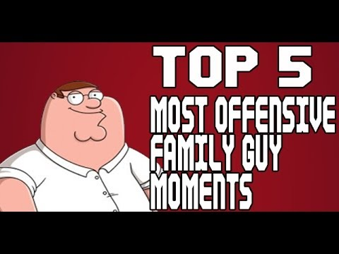 Top 5 Most Offensive Family Guy Moments