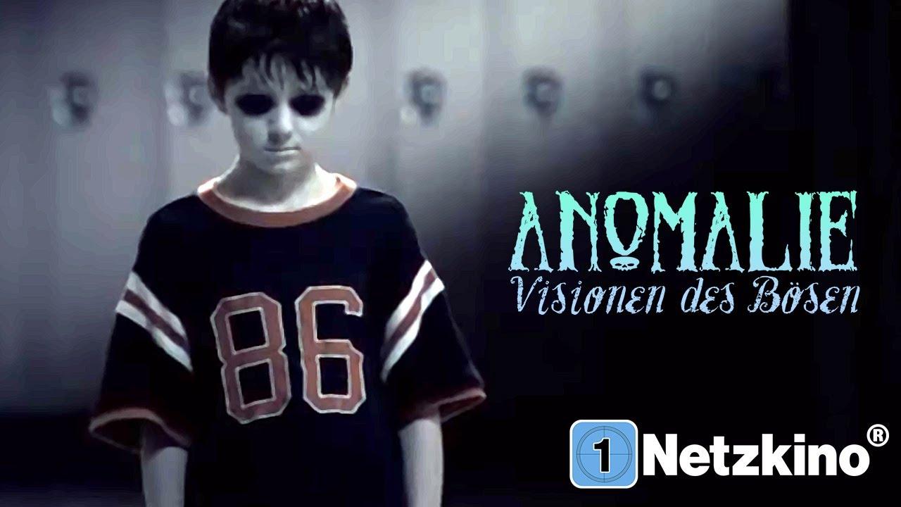 Anomalie Visionen Des Bösen