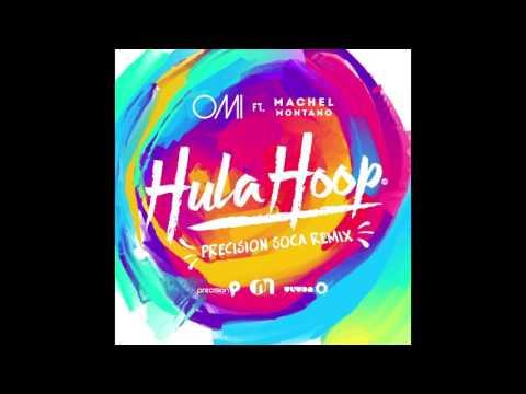 OMI - Hula Hoop feat. Machel Montano (Precision Soca Remix)