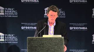 Bill Still - Public Banking 2013: Funding the New Economy, June 2nd 2013