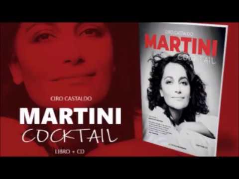 Ciro Castaldo ci parla del suo nuovo libro MARTINI COCKTAIL