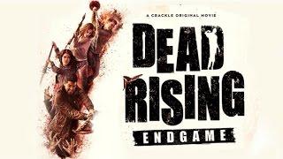 Восставшие мертвецы: Конец игры / Dead Rising: Endgame - трейлер