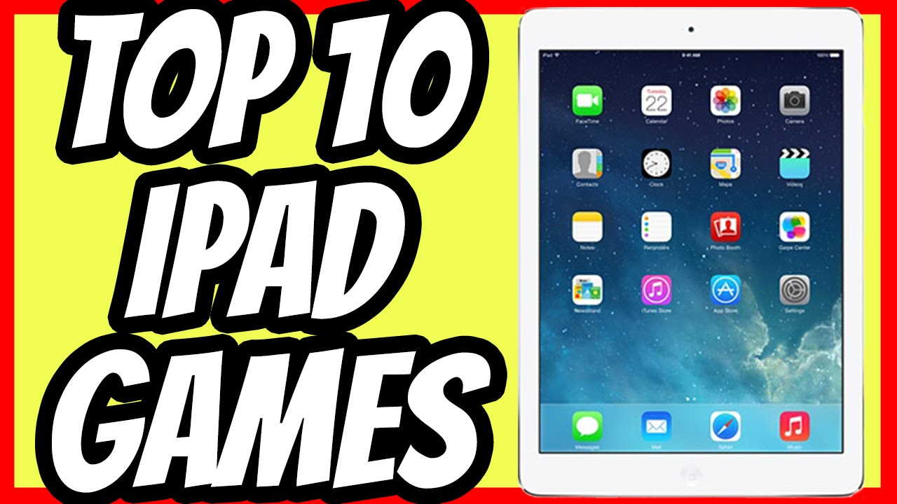 Top Rated Ipad Games
