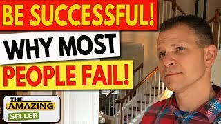 Why Most FBA People Fail! How to Avoid This & Be a Successful Seller!