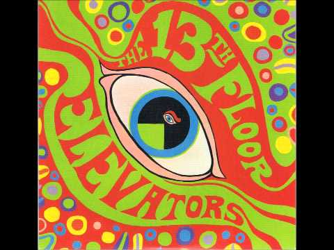 13th Floor Elevators - You're Gonna Miss Me (Original Mono Mix)