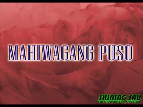 MAHIWAGANG PUSO.wmv