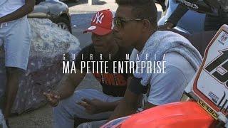 Guirri Mafia - Ma Petite Entreprise