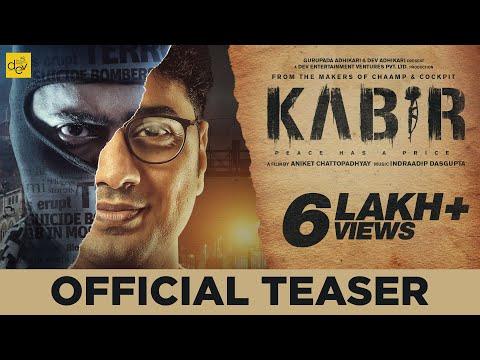 KABIR Official Teaser | Dev | Rukmini...
