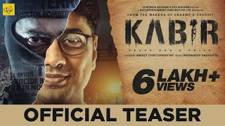 KABIR Official Teaser | Dev | Rukmini Maitra | Aniket Chattopadhyay | 13th April 2018