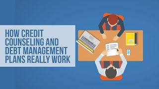 How Credit Counseling and Debt Management Plans Really Work
