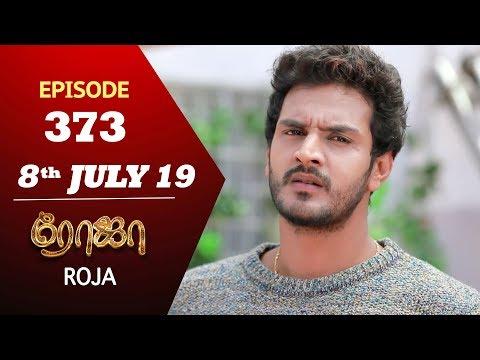 ROJA Serial | Episode 373 | 8th July 2019 | Priyanka | SibbuSuryan | SunTV Serial | Saregama TVShows