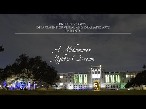 """A Midsummer Night's Dream"" presented by Rice University Department of Visual and Dramatic Arts"