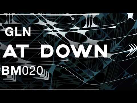 GLN - Fat Beat Down | OUT NOW