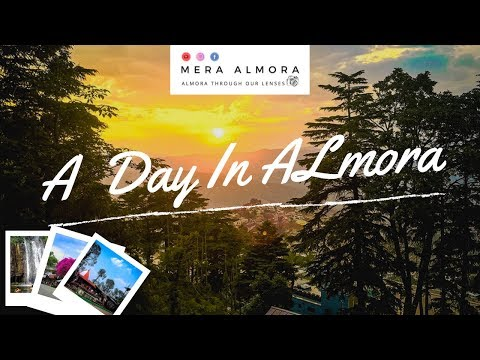 A Day In Almora    Cinematic Travel Video    Mera Almora    Amazing Uttarakhand