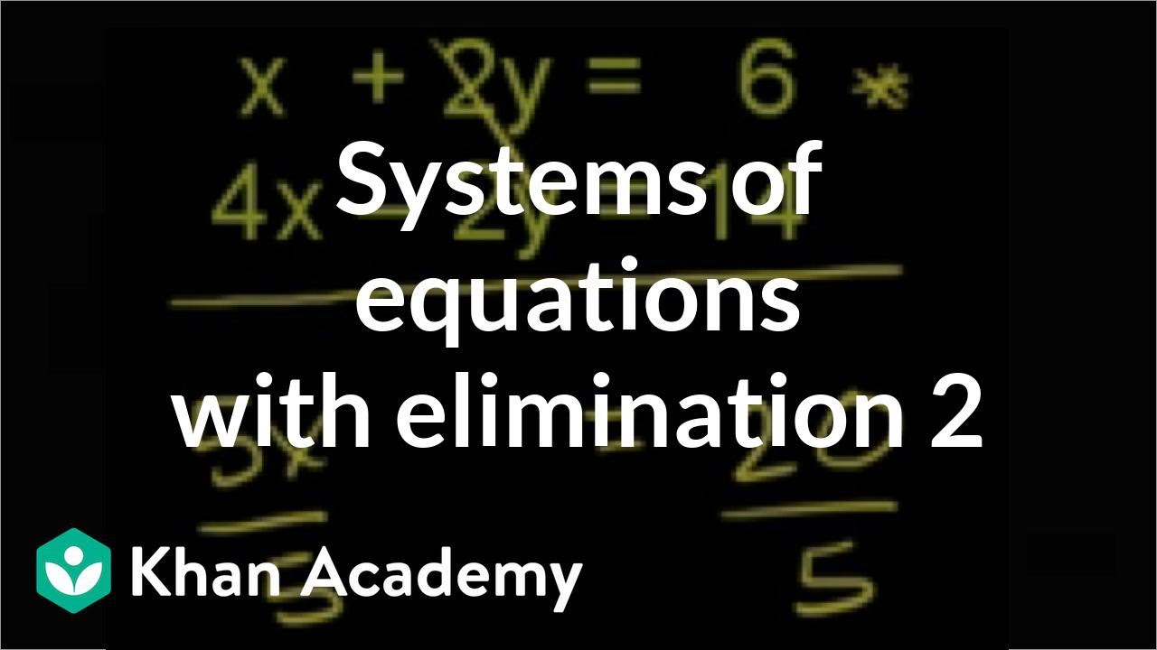 Systems of equations with elimination: x+2y=6 & 4x-2y=14 ...