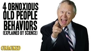 4 Obnoxious Old People Behaviors (Explained By Science) thumbnail
