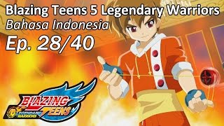 Video Blazing Teens 5: Legendary Warriors Bhs Indonesia Ep. 28/40 download MP3, 3GP, MP4, WEBM, AVI, FLV Agustus 2018