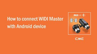 How to connect WIDI Master with Android device
