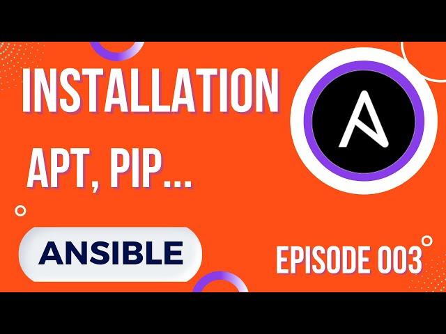 ANSIBLE - 3. LES INSTALLATIONS (PIP, DEPOTS ET A SAVOIR)