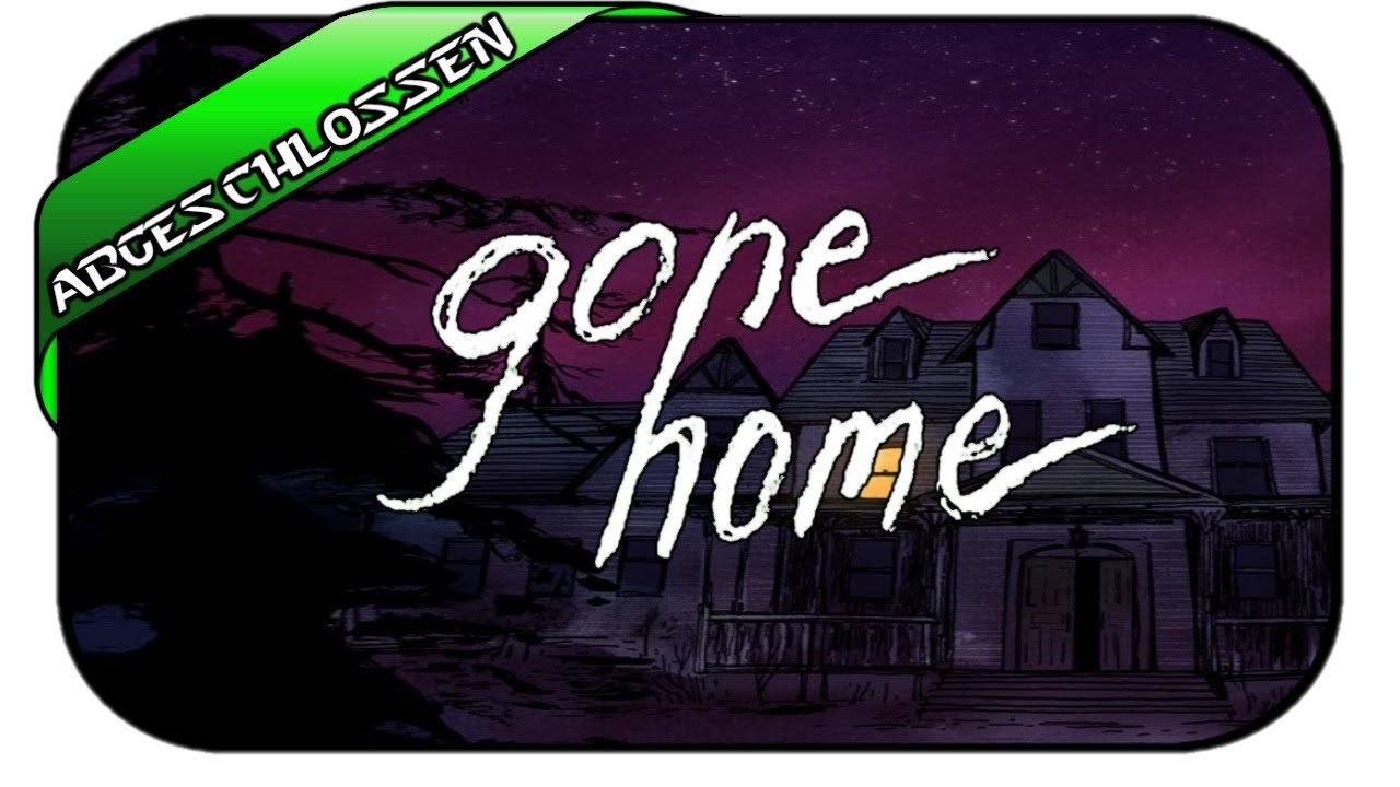 gone home deutsch